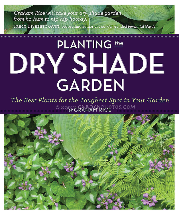 Planting the Dry Shade Garden book cover, by Graham Rice, published by Timber Press
