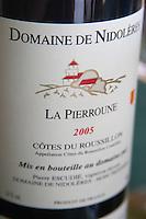 Cuvee La Pierroune. Domaine de Nidoleres. Roussillon. France. Europe. Bottle.