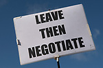 Leave Europe Then Negotiate with the EU. Brexit supporting poster banner at the Peoples Vote Campaign demonstration. Brexit Super Saturday 19 October 2019  Parliament Square London UK.