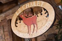 Europe/France/Rhone-Alpes/74/Haute-Savoie/Megève: Enseigne du Chalet du Mont d'Arbois