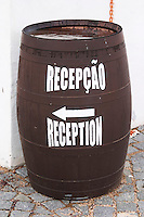 Barrel with writing pointing to reception. J Portugal Ramos Vinhos, Estremoz, Alentejo, Portugal