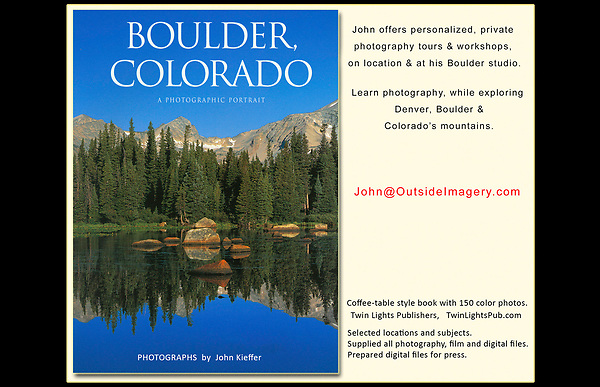 """John's 4th photo book. """"Boulder, Colorado: A Photographic Portrait."""" <br /> John leads Boulder private tours and photo workshops throughout Colorado. Click the above  CONTACT  button for inquiries."""