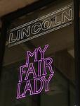 """My Fair Lady"" - Theatre Marquee"