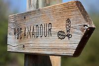 Europe/Europe/France/Midi-Pyrénées/46/Lot/Rocamadour: Panneau Sentier de randonnée sur le causse de Gramat