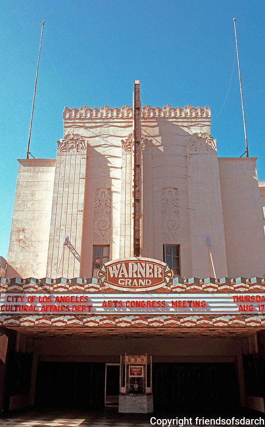 "Movie Theatre: San Pedro, CA. Warner Grand Theatre, 1931, 478 W. 6th St. ""Modest ..but, highly effective example of Moderne ""Zigzag""...B. Marcus Priteca."