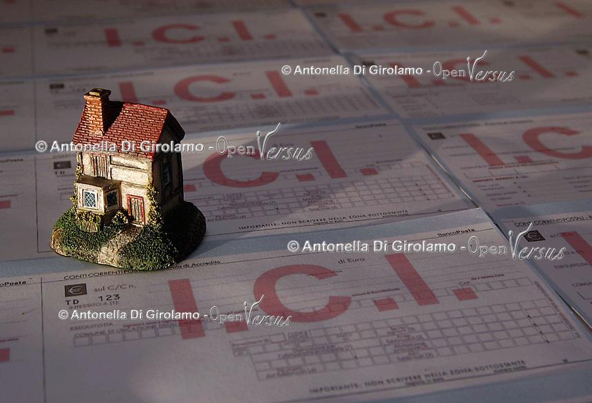 ICI, tasse sulla casa e su beni immobili. ICI, taxes on housing and real estate...