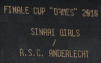 15 Mei 2010 Bekerfinale vrouwen : Sinaai Girls - RSC Anderlecht  : scorebord met Finale Cup Dames 2010 .foto DAVID CATRY / Vrouwenteam.be
