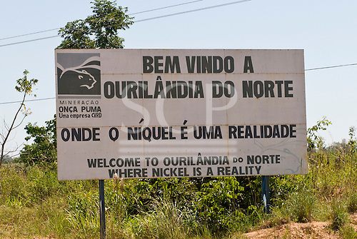"""Pará State, Brazil. Ourilândia do Norte. """"Welcome to Ourilândia do Norte, where Nickel is a reality"""", in Portuguese and English."""