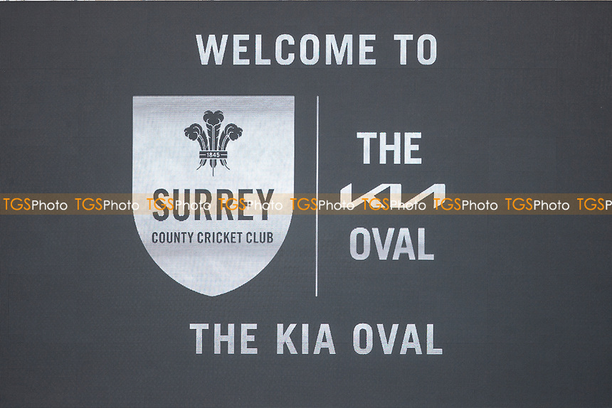 Welcome to the Kia Oval displayed on the scoreboard to an empty ground during Surrey CCC vs Hampshire CCC, LV Insurance County Championship Group 2 Cricket at the Kia Oval on 30th April 2021