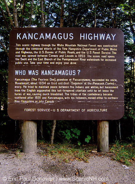 Kancamagus Highway sign along the Kancamagus Highway in the White Mountains of New Hampshire. The Kancamagus Highway follows parts of the old Swift River Logging Railroad, which was a logging railroad that operated from 1906-1916.