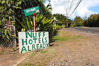 """Nuff Hotels Already"" anti-development sign, North Shore, O'ahu"