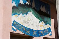 Europe/France/Rhone-Alpes/73/Savoie/Saint-Martin-de-Belleville: Enseigne fromages de chèvres de la ferme de Richard et Fernande Martin à Villaranger