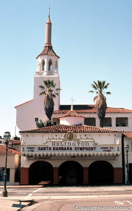 Mission Revival: Fox Arlington, Santa Barbara, 1929-1930. Edwards and Plunkett.