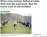 DeForest's John Roth wins the Wisconsin WIAA Division 1 high school sectional cross country meet at Lake Farm County Park on Saturday, 10/26/19 in Madison with a time of 16 minutes, 5.01 seconds | Wisconsin State Journal article Sports B6 10/27/19 and online at https://madison.com/wsj/sports/high-school/cross-country/wiaa-cross-country-deforest-s-john-roth-does-the-paperwork/article_79a5842a-097d-582f-9fb1-e62bb8f03b9a.html
