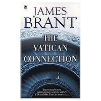 THE VATICAN CONNECTION, by James Brant<br />