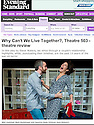 Why Can't We Live Together, Theatre503, Evening Standard, 17.10.13