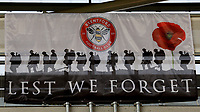 'Lest We Forget' banner on display at Brentford FC during Brentford vs Middlesbrough, Sky Bet EFL Championship Football at the Brentford Community Stadium on 7th November 2020
