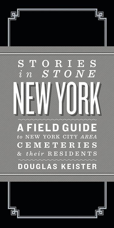 http://www.amazon.com/Stories-Stone-New-York-Cemeteries/dp/1423621026/ref=tmm_hrd_title_0?ie=UTF8&qid=1394984597&sr=1-1