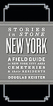 http://www.amazon.com/Stories-Stone-New-York-Cemeteries/dp/1423621026/ref=tmm_hrd_title_0?ie=UTF8&qid=1394984597&sr=1-1