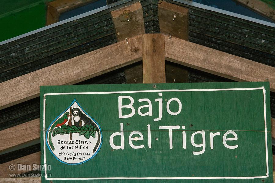 Sign at entrance to Bajo del Tigre, part of Bosque Eterno de los Niños (Children's Eternal Rainforest), Monteverde, Costa Rica