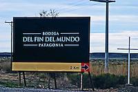 Signpost to bodega del fin del Mundo Bodega Del Fin Del Mundo - The End of the World - Neuquen, Patagonia, Argentina, South America