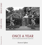 Once a Year, Some Traditional British Customs, second edition published by Dewi Lewis Publishing in July 2016. <br />