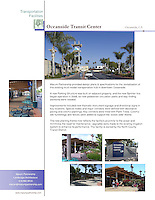 Oceanside Transit Center in downtown Oceanside, CA. Design plans for revitalization of existing multi-modal transportation hub. New pedestrian circulation paths and way-finding elements were needed. Added monument and directional signs, decorative pavement and colorful plants. New site furnishings and fences to support ocean-side theme. Marian Marum, Landscape Architect.