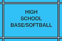 High School Base/Softball