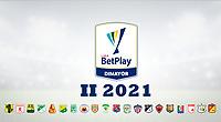 Liga BetPlay DIMAYOR II 2021 / BetPlay Dimayor II 2021 League