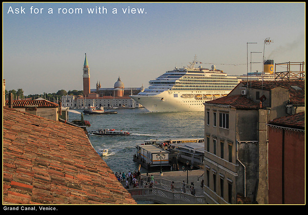 Ask for a Room with a View.<br /> I took Rick Steves' advice regarding inexpensive lodging with an incredible view. He was right. These cruise ships and their guests are in port from about 9AM to 4:30PM, so visit the most popular sites before and after. I call it anti-patterning.<br /> Grand Canal near San Marco Square, Venice.