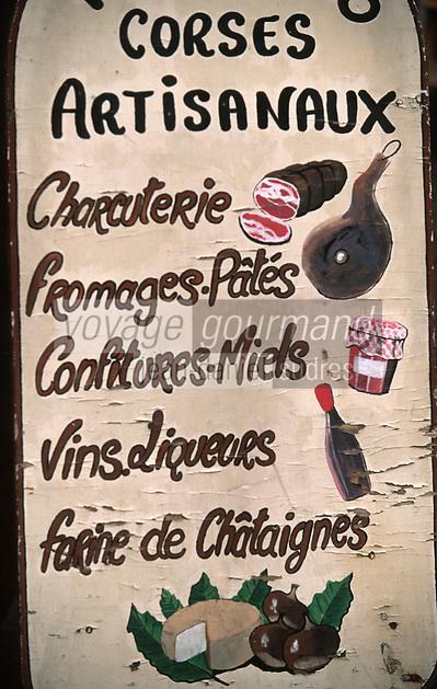 "France/2A/Corse du Sud/Porto Vecchio/Ajaccio: Enseigne Produits Corses Boutique ""l'Orriu"" Cours Napoléon"