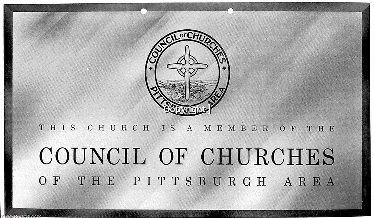 Pittsburgh PA: View of the Council of Churches logo. The Council of Churches was a merger of three local groups; the Allegheny County Sabbath School Association, the Pittsburgh Council of Churches, and the Council of Weekday Religious Education.  The council's objection was to better relate and understand other religions including the local Jewish, African American, Catholic and Christian churches in the downtown Pittsburgh area.