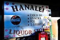 Hanalei liquor store sign, Hanalei, Kauai, Hawaii