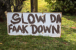 Slow Down Home Made Sign