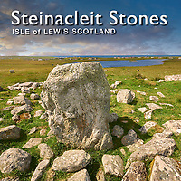 Steinacleit Standing Stones, Lewis - Pictures Images Photo of