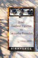 Relais Tourisme Vigneron en Languedoc Roussillon, touristic visiting place with vineyards. Chateau Mire l'Etang. La Clape. Languedoc. France. Europe.