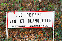 Le Peyret Vin et Blanquette Methode Ancestrale. Traditional method. Limoux. Languedoc. France. Europe.