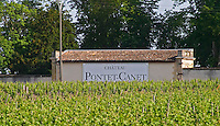 Sign with Chateau Pontet Canet and vineyard Pauillac Medoc Bordeaux Gironde Aquitaine France