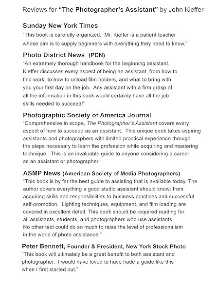 """Book reviews for: """"The Photographer's Assistant"""" by John Kieffer. John learned his craft by working with some of America's best photographers in New York City and Colorado."""