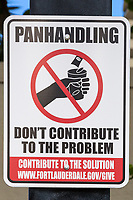 Ft. Lauderdale, Florida.  Public Sign to Discourage Giving to Panhandlers.