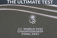 A general shot of the scoreboard ahead of day 6 of the World Test Championship Final during India vs New Zealand, ICC World Test Championship Final Cricket at The Hampshire Bowl on 23rd June 2021