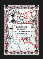 BNPS.co.uk (01202) 558833<br /> Pic: TriciaRothwell/BNPS<br /> <br /> The new book, A Lancashire Fusilier's First World War<br /> <br /> A British officer's harrowing war diaries telling of being 'blown 15 yards off his feet' at the Somme have been published by his granddaughter 105 years later.<br /> <br /> Captain Norman Hall recounts the horrors he witnessed while serving  on the Western Front in the summer of 1916.<br /> <br /> He also describes a man's foot 'wizzing past his head' in the diaries which reveal 'up to 50 near misses' he had during World War One.