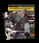 """Los Angeles Times instant book """"The 1989 San Francisco Bay Earthquake, Portraits of Tragedy and Courage."""" This is an inside photo on top the cover of the book."""