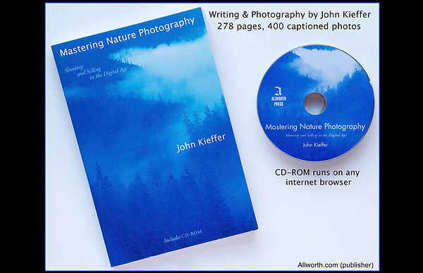 """""""Mastering Nature Photography: Shooting and Selling in the Digital Age."""" John's 3rd book. <br /> 278 pages and 400 captioned, color photos.<br /> John offers photo tours and workshops throughout Colorado. Year-round."""