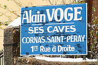 Alain Voge his wine cellar Cornas Saint Peray first street to the right Alain Voge, Cornas, Ardeche, Ardèche, France, Europe