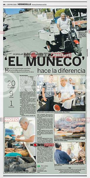 Reportaje del taquero El Muñeco, el taquero mas viejo de Hermosillo. Publicación en periodico Expreso.<br />  Colonia 5 de Mayo.