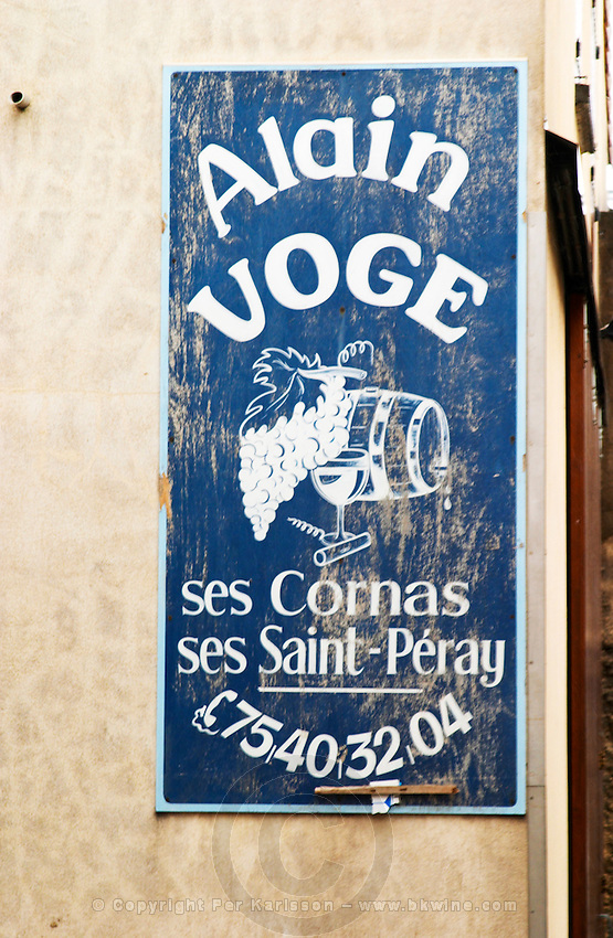 Sign Alain Voge his wine cellar Cornas Saint Peray Alain Voge, Cornas, Ardeche, Ardèche, France, Europe
