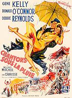 Prod DB © MGM / DR<br /> CHANTONS SOUS LA PLUIE (SINGIN' IN THE RAIN) de Stanley Donen et Gene Kelly 1952 USA<br /> affiche originale franÁaise 120x160 de Soussenko<br /> Debbie Reynolds, Cyd Charisse et Gene Kelly<br /> parapluie, intemperie<br /> classique comedie musicale