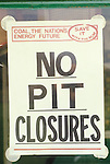 Miners Strike 1984 No Pit Closures poster in window of local union office  Shirebrook Colliery Derbyshire 1980s UK