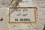 Via Dolorosa Street Sign, Jerusalem's Arab Market
